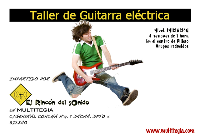Taller de Guitarra Eléctrica (iniciación) @ Multitegia